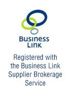 Registered with the Business Link Supplier Brokerage Service